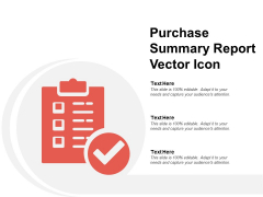 Purchase Summary Report Vector Icon Ppt PowerPoint Presentation Icon Inspiration