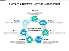 Purpose Objectives Demand Management Ppt PowerPoint Presentation Icon Guide Cpb