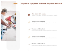 Purpose Of Equipment Purchase Proposal Template Ppt File Demonstration PDF