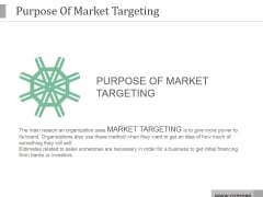 Purpose Of Market Targeting Ppt PowerPoint Presentation Influencers
