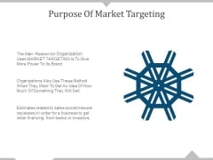 Purpose Of Market Targeting Ppt PowerPoint Presentation Outline Brochure
