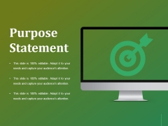 Purpose Statement Ppt Powerpoint Presentation Professional Background Designs
