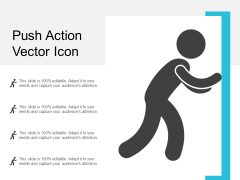 Push Action Vector Icon Ppt Powerpoint Presentation Model Themes