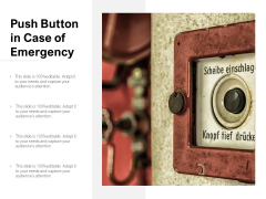 Push Button In Case Of Emergency Ppt Powerpoint Presentation Gallery Layout Ideas