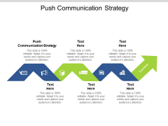 Push Communication Strategy Ppt PowerPoint Presentation Gallery Graphics Cpb