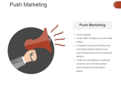 Push Marketing Ppt PowerPoint Presentation Infographic Template Example Topics