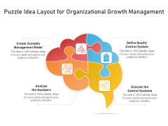Puzzle Idea Layout For Organizational Growth Management Ppt PowerPoint Presentation File Templates PDF