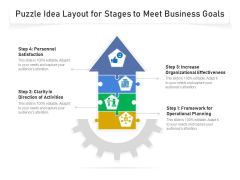 Puzzle Idea Layout For Stages To Meet Business Goals Ppt PowerPoint Presentation Gallery PDF