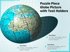 Puzzle Piece Globe Picture With Text Holders Ppt PowerPoint Presentation Slides Influencers PDF