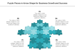 Puzzle Pieces In Arrow Shape For Business Growth And Success Ppt PowerPoint Presentation Ideas Summary