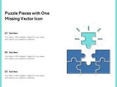Puzzle Pieces With One Missing Vector Icon Ppt PowerPoint Presentation Ideas Themes PDF