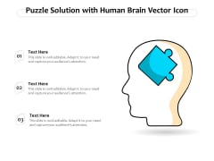 Puzzle Solution With Human Brain Vector Icon Ppt PowerPoint Presentation File Background Images PDF