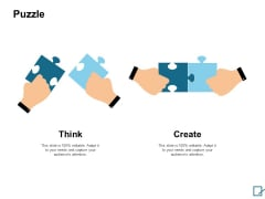 Puzzle Think Create Ppt PowerPoint Presentation File Graphics Pictures