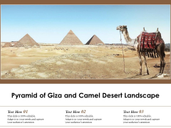 Pyramid Of Giza And Camel Desert Landscape Ppt PowerPoint Presentation Gallery Smartart PDF