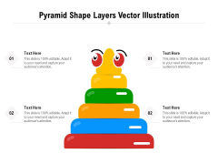 Pyramid Shape Layers Vector Illustration Ppt PowerPoint Presentation File Tips PDF