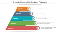 Pyramid Showing Five Business Objectives Ppt PowerPoint Presentation File Background Images PDF