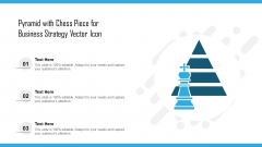 Pyramid With Chess Piece For Business Strategy Vector Icon Ppt File Gallery PDF