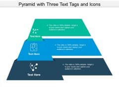 Pyramid With Three Text Tags And Icons Ppt PowerPoint Presentation Pictures Objects PDF