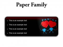 Paper Family Abstract PowerPoint Presentation Slides R