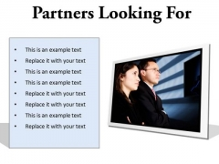Partners Looking For Success PowerPoint Presentation Slides F