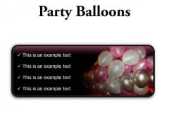Party Balloons Festival PowerPoint Presentation Slides R