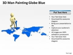 People Business 3d Man Painting Globe Blue PowerPoint Slides