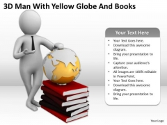 People Business 3d Man With Yellow Globe And Books PowerPoint Slides