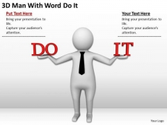 People Business 3d Man Wth Word Do It PowerPoint Templates