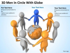 Pictures Of Business Men 3d Circle With Globe PowerPoint Slides
