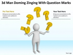 Pictures Of Business Men 3d Man Doning Zigling With Question Marks PowerPoint Slides