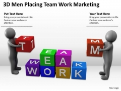 Pictures Of Business Men 3d Placing Team Work Marketing PowerPoint Slides