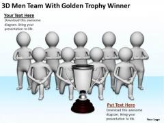 Pictures Of Business Men 3d Team With Golden Trophy Winner PowerPoint Slides
