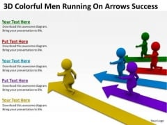 Pictures Of Business Men Running On Arrows Success PowerPoint Templates Ppt Backgrounds For Slides