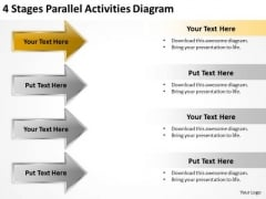 Power Point Arrow 4 Stages Parallel Activities Diagram PowerPoint Slides