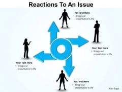 PowerPoint Backgrounds Success Reaction To An Issue Ppt Slides
