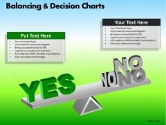 PowerPoint Designs Business Success Balancing Decision Charts Ppt Slides
