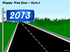 PowerPoint Road To 2013 Happy New Year Ppt Slide Templates