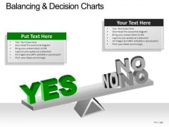 PowerPoint Slide Chart Balancing Decision Ppt Slide