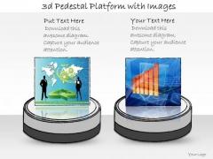 Ppt Slide 3d Pedestal Platform With Images Marketing Plan