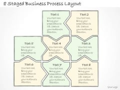 Ppt Slide 8 Staged Business Process Layout Consulting Firms