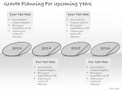Ppt Slide Growth Planning For Upcoming Years Consulting Firms