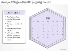 Ppt Slide Unique Design Calendar For July Month Business Diagrams