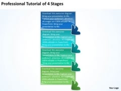 Professional Tutorial 4 Stages Make Flow Chart PowerPoint Templates