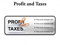Profit And Taxes Business PowerPoint Presentation Slides R