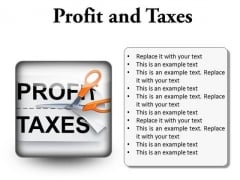 Profit And Taxes Business PowerPoint Presentation Slides S
