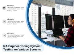QA Engineer Doing System Testing On Various Screens Ppt PowerPoint Presentation Slides Microsoft PDF