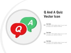 Q And A Quiz Vector Icon Ppt PowerPoint Presentation Summary Infographics PDF
