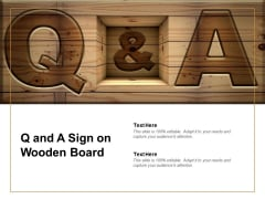 Q And A Sign On Wooden Board Ppt PowerPoint Presentation Infographics Layouts