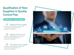 Qualification Of New Suppliers In Quality Control Plan Ppt PowerPoint Presentation File Templates PDF