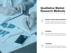 Qualitative Market Research Methods Ppt PowerPoint Presentation Summary Example Cpb